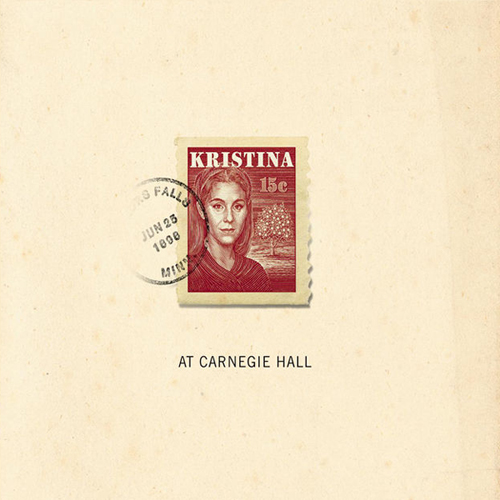 Kristina (At Carnegie Hall) Soundtrack 2010