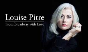 Louise Pitre From Broadway with Love