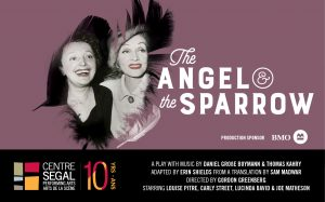 Louise Pitre as Piaf in The Angel and the Sparrow 2018