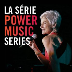 Louise Pitre Poster for La Série POWER MUSIC Series at Segal Centre Montreal 2018