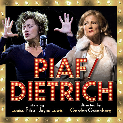 Louise Pitre and Jayne Lewis star in the Mirvish production PIAF/DIETRICH in Toronto 2019 at the CAA Theatre
