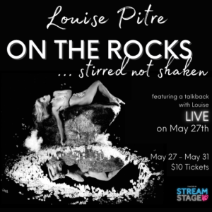 Poster for Louise Pitre in ON THE ROCKS stirred not shaken